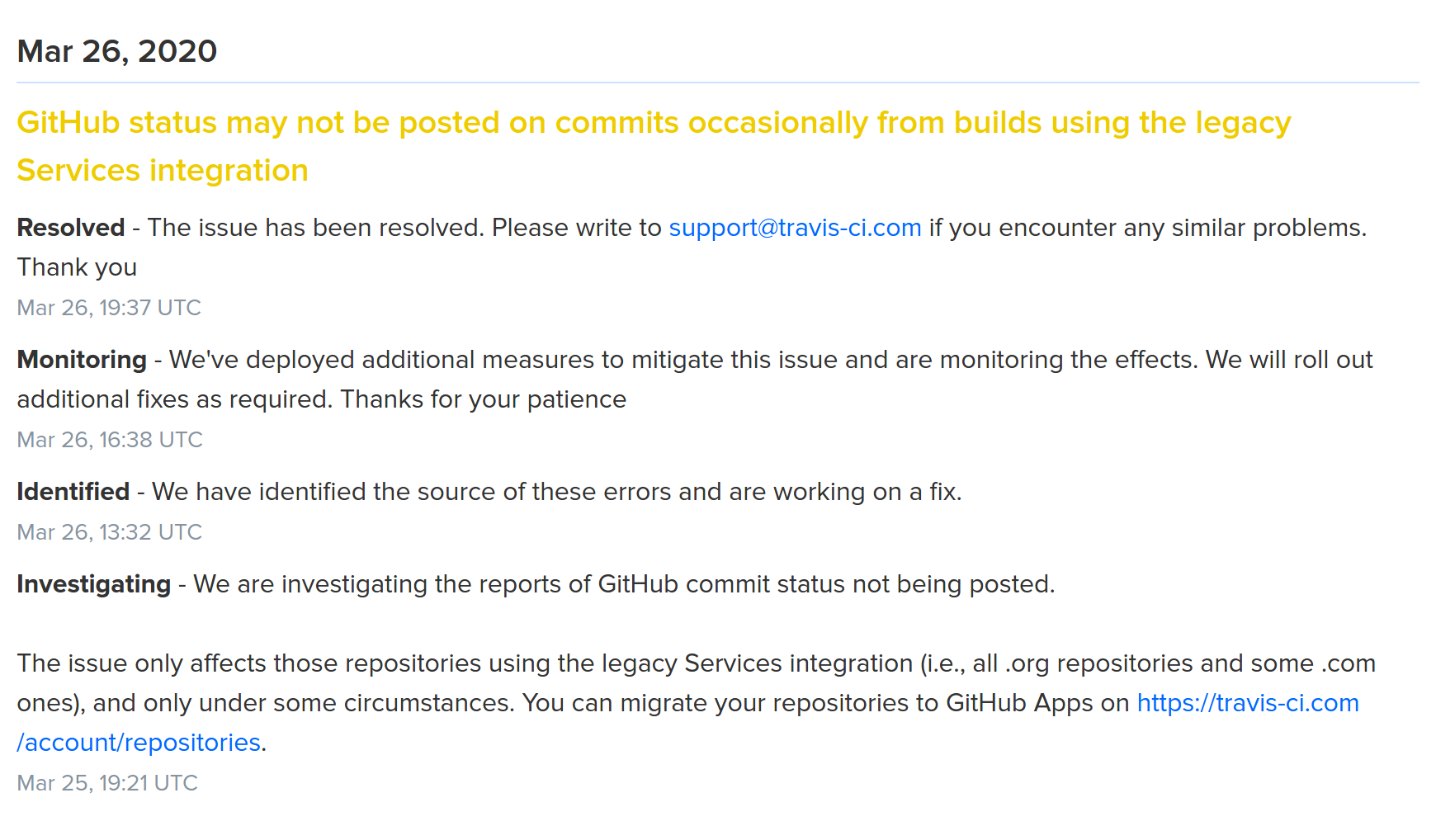 Travis status page shows GitHub commit status issue: GitHub status may not be posted on commits occasionally from builds using the legacy Services integration.